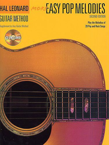 Hal Leonard Guitar Method: more Easy Pop Melodies + CD