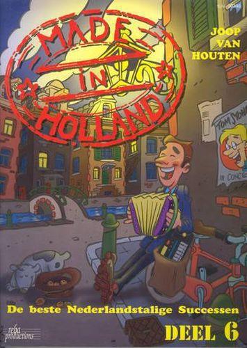 Made in Holland deel 6