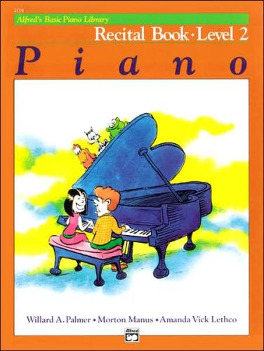 Alfred's Basic Piano Recital Book 2