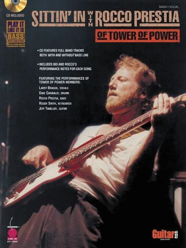 Sittin' in with Rocco Prestia of tower of power +cd