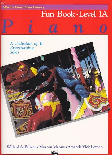 Alfred's Basic Piano Fun Book 1A