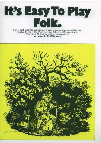 It's easy to play Folk