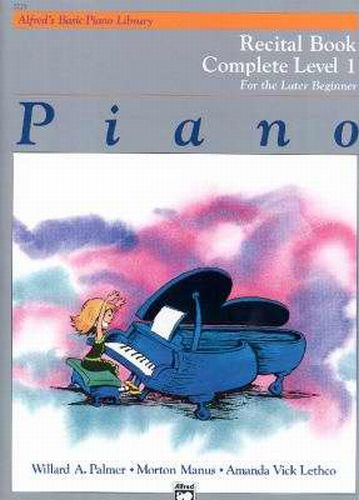 Alfred's Basic Piano Recital Book complete