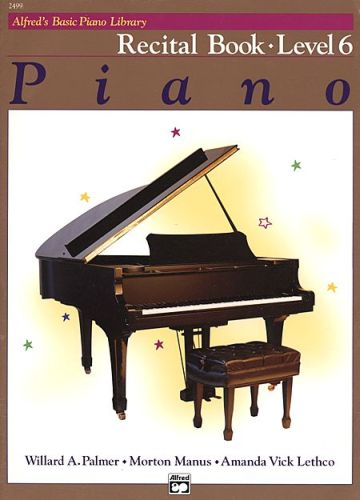 Alfred's Basic Piano Recital Book 6