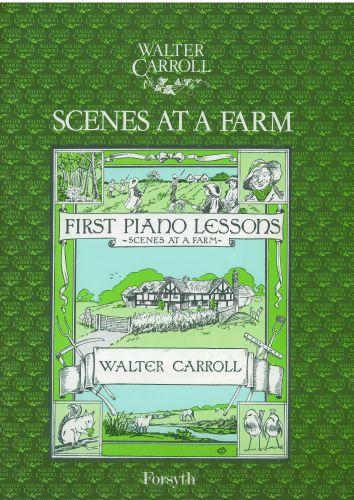 Walter Carroll: Scenes at a Farm