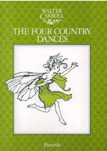 Walter Carroll: The Four Country Dances