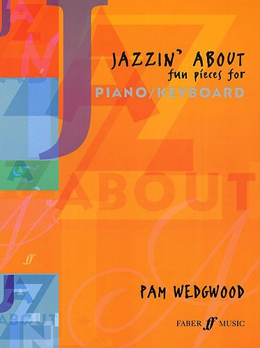 Jazzin about fun pieces for piano/keyboard