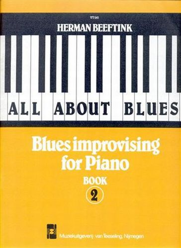 All about Blues: Blues improvising for Piano 2