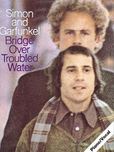 Simon and Garfunkel - Bridge Over Trouble Water