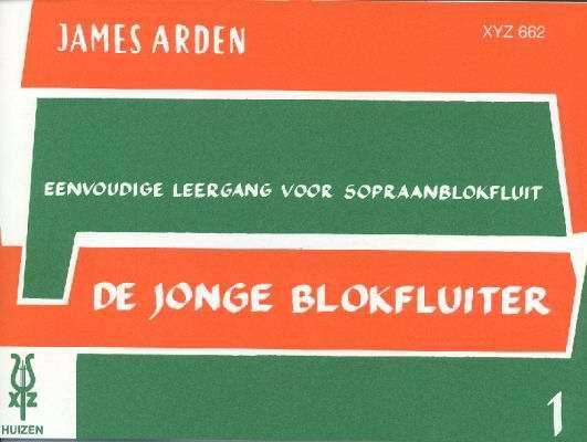 De Jonge Blokfluiter 1 - James Arden