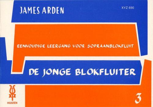 De Jonge Blokfluiter 3 - James Arden