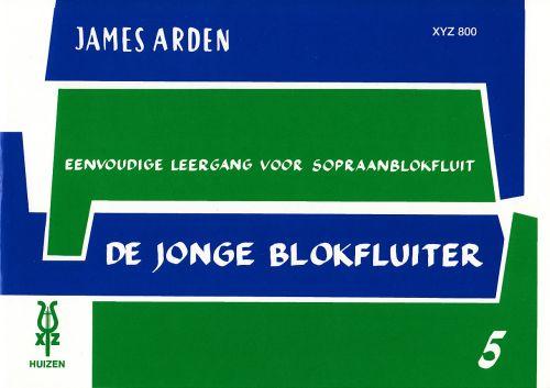 De Jonge Blokfluiter 5 - James Arden