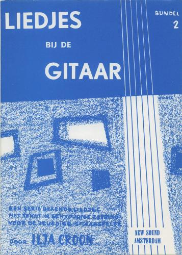 Liedjes bij de gitaar deel 2 - Ilja Croon