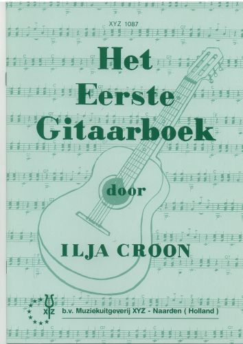 Het Eerste Gitaarboek - Ilja Croon