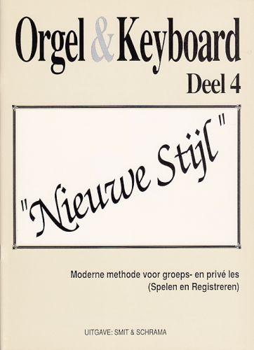 Orgel & Keyboard ''Nieuwe Stijl'' Deel 4
