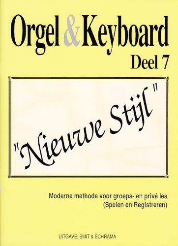 Orgel & Keyboard ''Nieuwe Stijl'' Deel 7