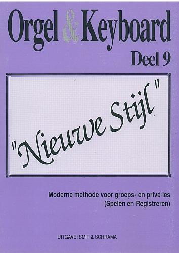 Orgel & Keyboard ''Nieuwe Stijl'' Deel 9