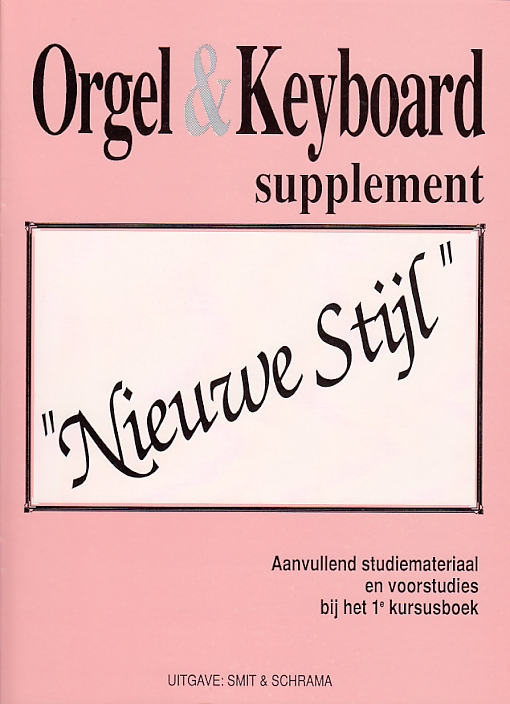 Orgel & Keyboard ''Nieuwe Stijl'' Supplement