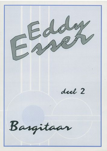 Eddy Esser Basgitaar Deel 2