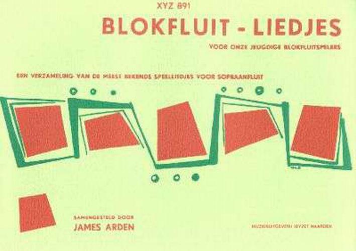 Blokfluit liedjes - James Arden