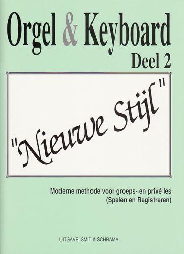 Orgel & Keyboard ''Nieuwe Stijl