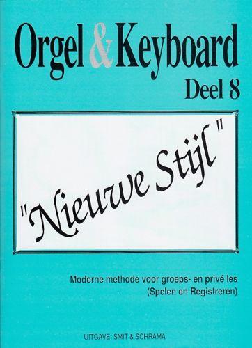 Orgel & Keyboard ''Nieuwe Stijl'' Deel 8