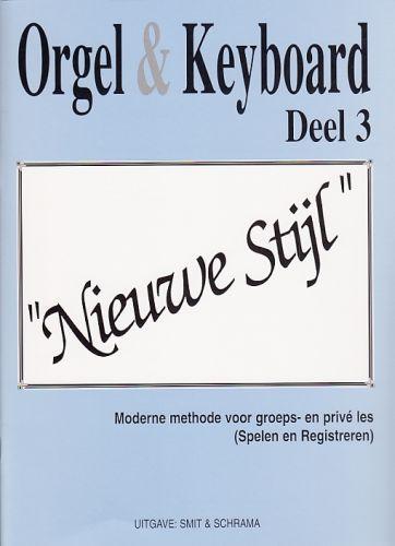 Orgel & Keyboard ''Nieuwe Stijl'' Deel 3