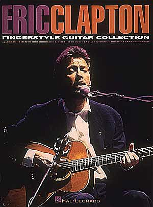 Eric Clapton: Fingerstyle Guitar Collection