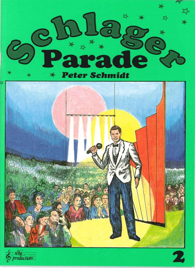 Schlager Parade 2 - Peter Schmidt