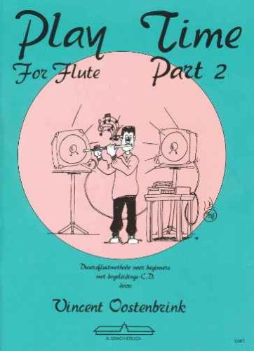 Play Time for flute 2 +cd - Oostenbrink