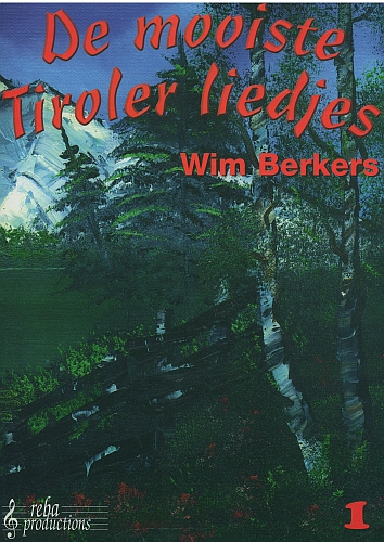 De mooiste Tiroler liedjes 1