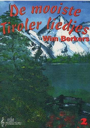 De mooiste Tiroler liedjes 2