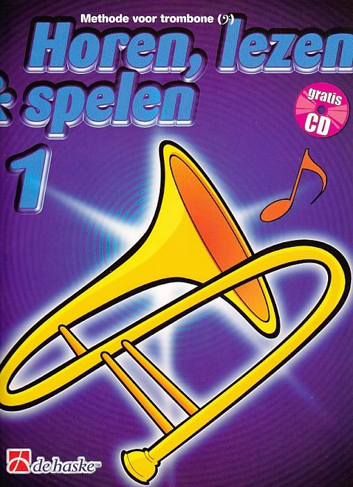 Horen, lezen & spelen 1 +cd - trombone