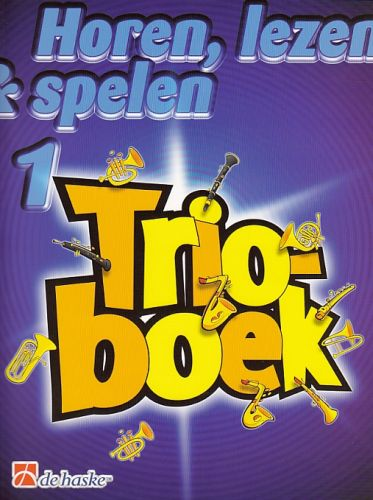 Horen, lezen & spelen 1 Trioboek - dwarsfluit