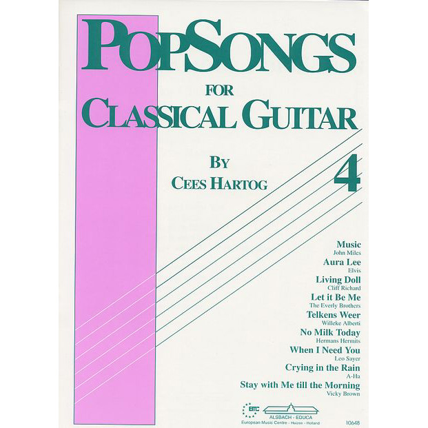 PopSongs for Classical Guitar 4 Cees Hartog