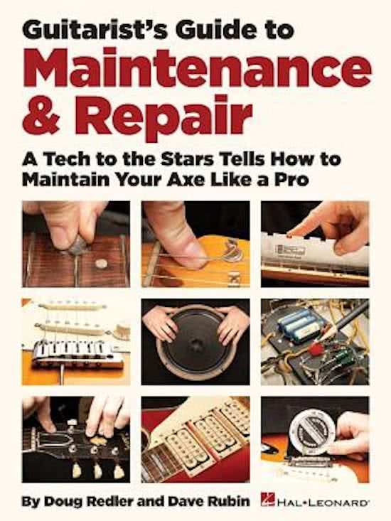 Guitarist's Guide to Maintenance & Repair - Doug Redler & Dave Rubin