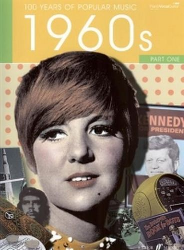 100 years of popular music 1960s Part 1