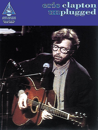 Eric Clapton: Unplugged (Guitar Recorded Versions)