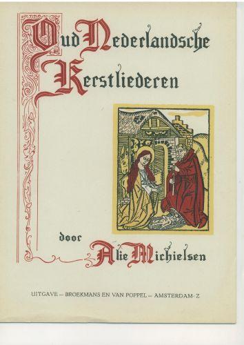 Oud Nederlandsche Kerstliederen