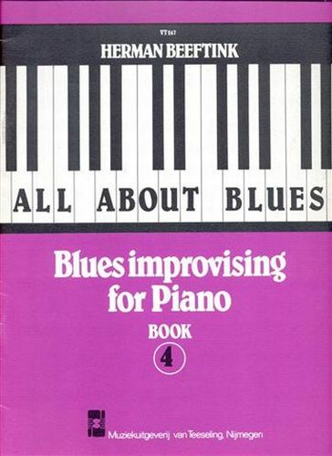 All about Blues: Blues improvising for Piano 4