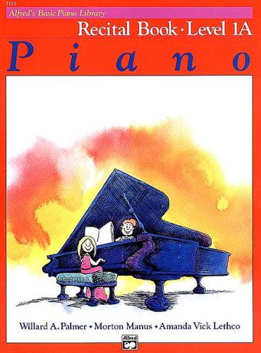 Alfred's Basic Piano Recital Book 1A