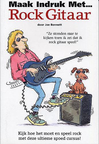 Maak Indruk Met... Rock Gitaar