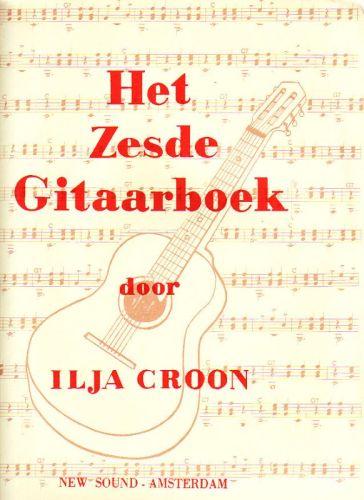 Het Zesde Gitaarboek - Ilja Croon