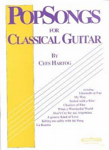 PopSongs for Classical Guitar 1 Cees Hartog