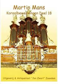 Martin Mans: Koraalbewerkingen voor orgel 18