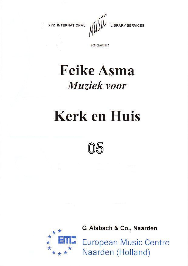 Kerk & Huis 05 Paaszangen Feike Asma