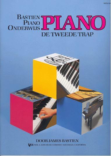 Bastien Piano Basics De Tweede Trap (NL)