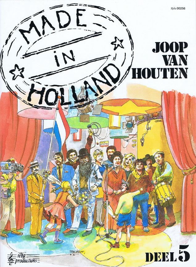 Made in Holland deel 5