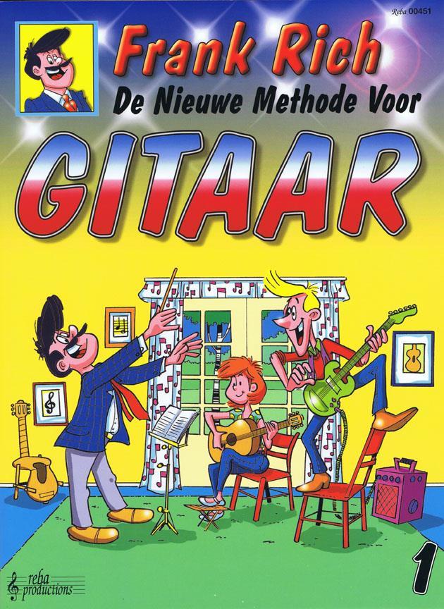 De nieuwe methode voor gitaar 1 - Frank Rich