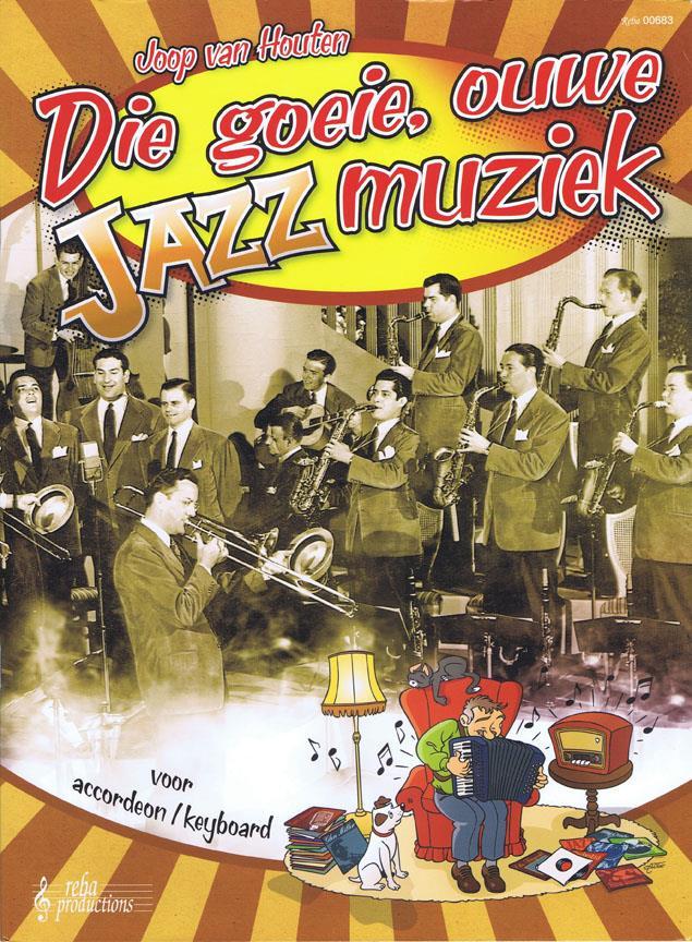 Die Goeie Ouwe Jazzmuziek